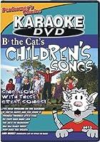 B-flat the Cat's Children's Songs (Karaoke)