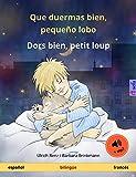 Que duermas bien, pequeño lobo – Dors bien, petit loup (español – francés): Libro infantil bilingüe, con audiolibro (Sefa Libros ilustrados en dos idiomas)