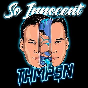 So Innocent (VIP)