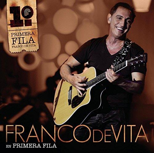Franco De Vita En Primera Fila