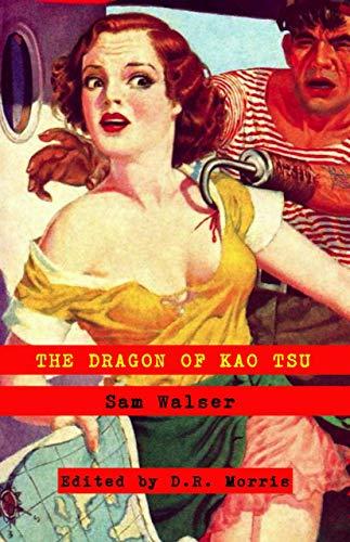 The Dragon Of Kao Tsu: (Annotated) (English Edition)