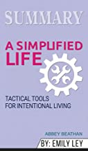 Summary of A Simplified Life: Tactical Tools for Intentional Living by Emily Ley