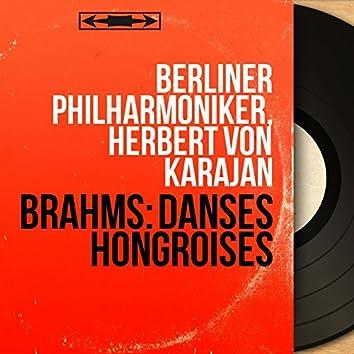 Brahms: Danses hongroises (Mono Version)