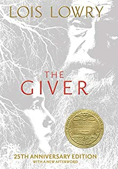 The Giver (Giver Quartet, Book 1) by [Lois Lowry]