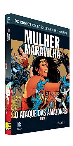 Dc Graphic Novels Ed. 101 - Mulher-maravilha: O Ataque Das Amazonas Parte Um