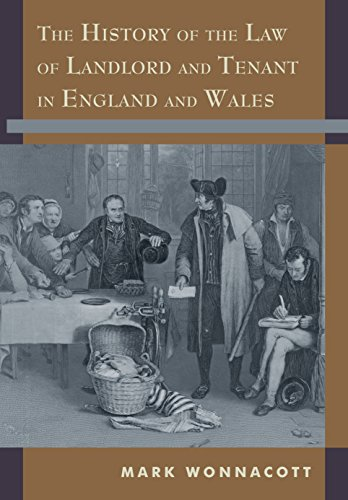 The History of the Law of Landlord and Tenant in England and Wales (English Edition)