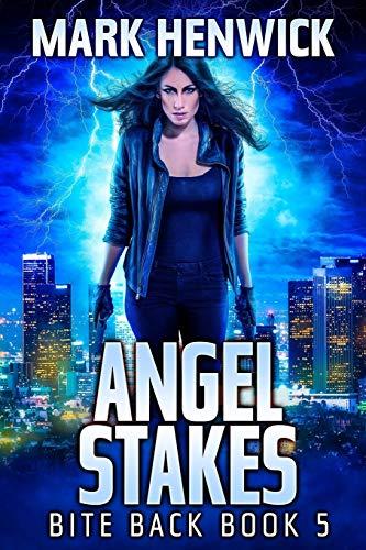 Angel Stakes: An Amber Farrell Novel (Bite Back)