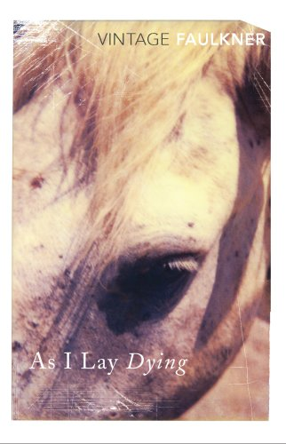 As I Lay Dying [Lingua inglese]: William Faulkner