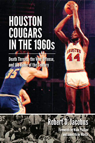 Houston Cougars in the 1960s: Death Threats, the Veer Offense, and the Game of the Century (Swaim-Paup-Foran Spirit of S