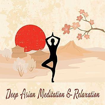 Deep Asian Meditation & Relaxation