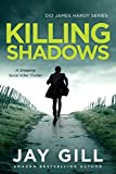 Killing Shadows (DCI James Hardy Series Book 6)