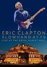 Slowhand at 70: Live at Royal Albert Hall: Limited