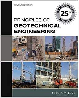 Principles of Geotechnical Engineering 7th edition by Das, Braja M. (2009) Hardcover