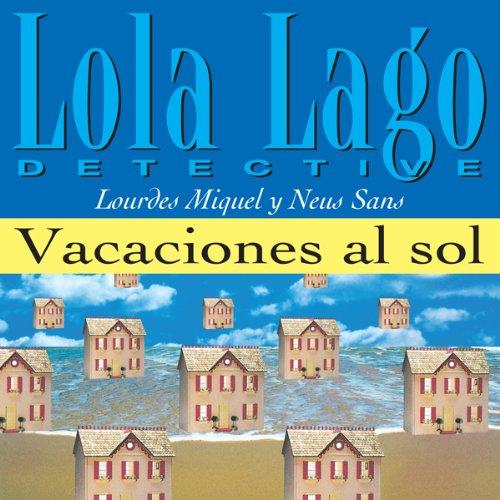 Vacaciones al sol [Vacations in the Sun] audiobook cover art