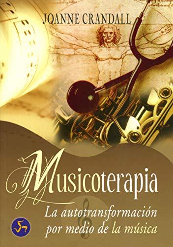 Musicoterapia: La autotransformación por medio de la mú