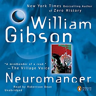 Neuromancer                   Auteur(s):                                                                                                                                 William Gibson                               Narrateur(s):                                                                                                                                 Robertson Dean                      Durée: 10 h et 31 min     58 évaluations     Au global 4,4