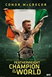 Conor McGregor UFC Champ Featherweight Champion Of The World - Póster
