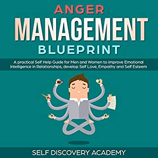 Anger Management Blueprint: A Practical Self Help Guide for Men and Women to Improve Emotional Intelligence in Relationships cover art