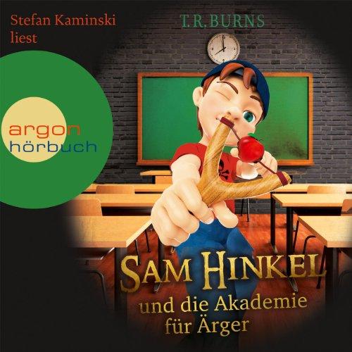 Sam Hinkel und die Akademie für Ärger Titelbild