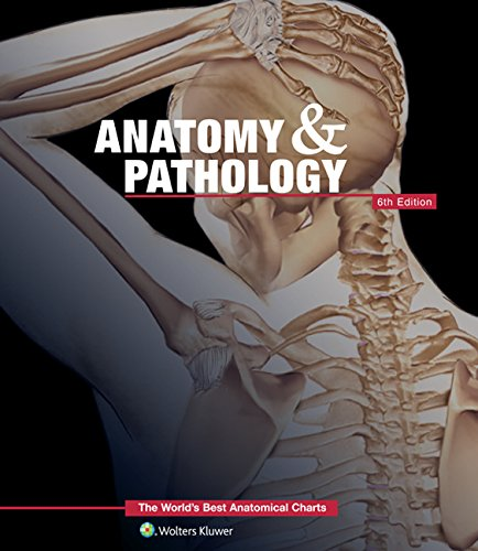 Anatomy & Pathology: The World\'s Best Anatomical Charts Book