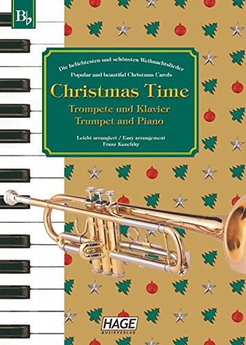 Christmas Time, 37 bekannte Weihnachtslieder für Trompete und Klavier