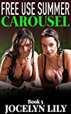 Carousel (Free Use Summer Book 5)
