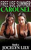 Carousel (Free Use Summer Book 5)
