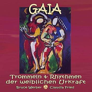 Gaia: Trommeln und Rhythmen der weiblichen Urkraft