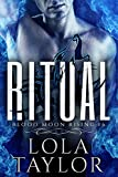 Ritual (Blood Moon Rising Book 6)
