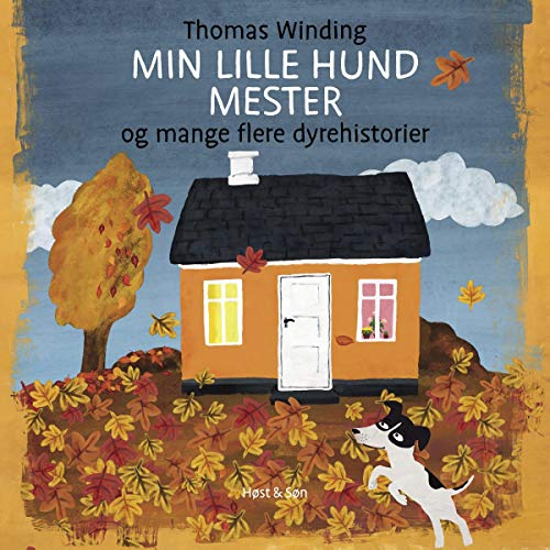 Min lille hund Mester og mange flere dyrehistorier cover art