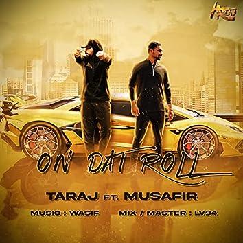 On Dat Roll (feat. Musafir)