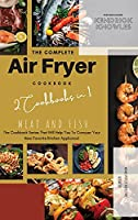 The Complete Air Fryer Cookbook: Meat and Fish 2 Cookbooks in 1