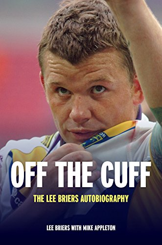 Off the Cuff: The Lee Briers Autobiography (English Edition)
