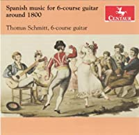 Spanish Music for 6-Course Guitar Around 1800 by Castro De Gistau (2013-05-28)