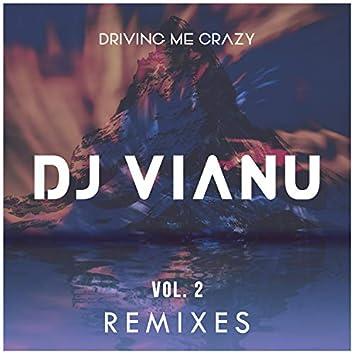 Driving Me Crazy (Remixes), Vol. 2