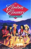 Cowboy Country Cookbook (The Cowboys)