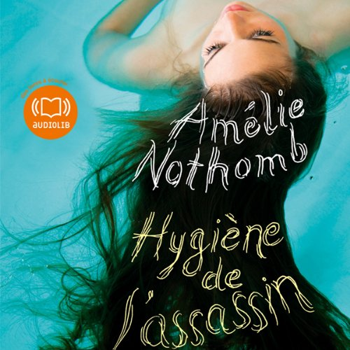 Hygiène de l'assassin  audiobook cover art