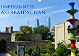 Unbekanntes Aserbaidschan (Wandkalender 2022 DIN A3 quer)