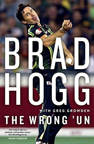 WRONG UN: The Brad Hogg Story