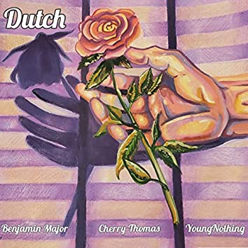 Dutch (feat. Cherry Thomas & YoungNothing)