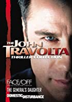 John Travolta Thriller Collection (Domestic Disturbance, Face/Off - SCE, The General's Daughter)