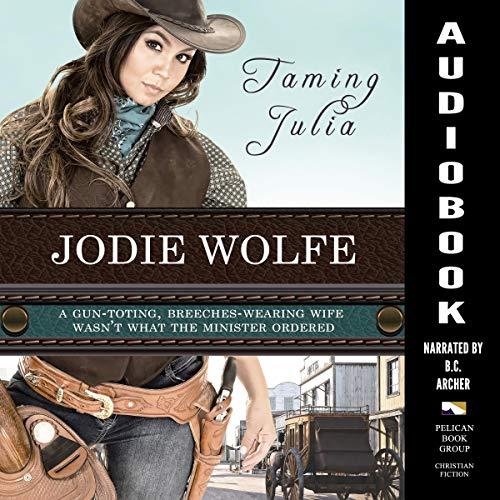 Taming Julia Audiobook By Jodie Wolfe cover art