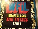WFIL History Of Rock - The Fifties Part 2 - 2 LP Vinyl Records