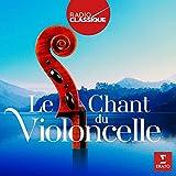 Le Chant du Violoncelle (Radio Classique)