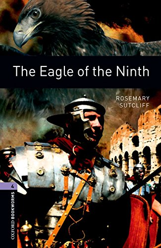 Oxford Bookworms Library: Level 4:: The Eagle of the Ninthの詳細を見る