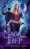 Magic Thief (The New York Shade Book 1) (Kindle Edition)
