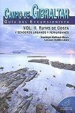 Campo de Gibraltar. Guía del excursionista. Rutas Cost - Volumen 2
