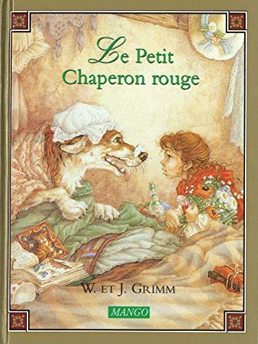 Le Petit Chaperon rouge (Contes Classiques Illustrés)