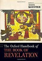 The Oxford Handbook of the Book of Revelation (Oxford Handbooks)