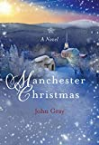 Manchester Christmas: A Novel (Paraclete Fiction)
